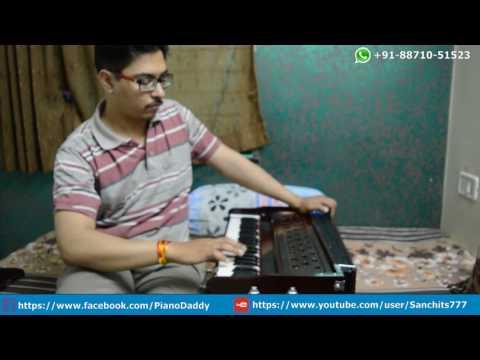 Naina (Dangal) Harmonium Cover   Harmonium Tutorial ~ Sanchit Telang