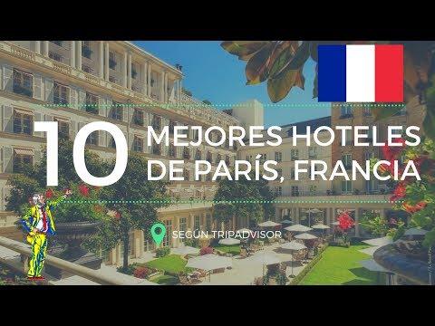 Los 10 mejores hoteles de París, Francia en 2017 según TripAdvisor