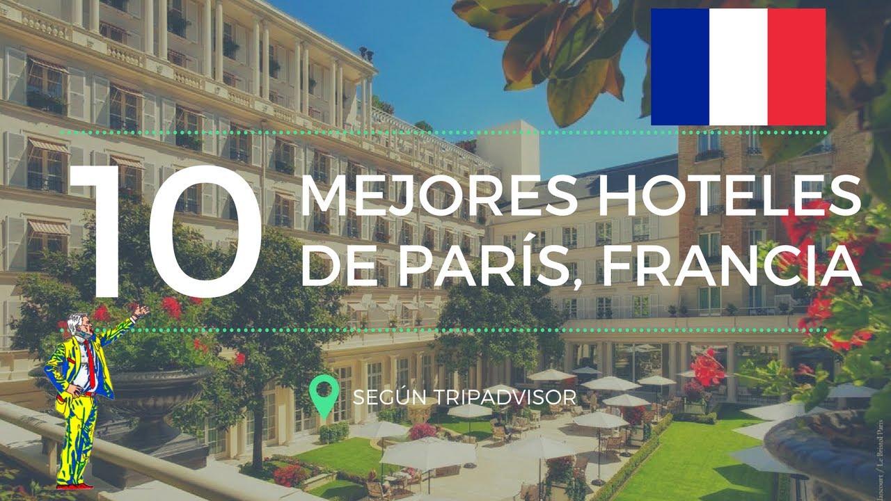 Los 10 mejores hoteles de par s francia en 2017 seg n for Hoteles en paris