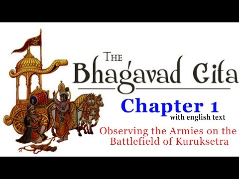 Bhagavad Gita Chapter 1 [Full] | With English Text | The Grief of Arjuna | Hinduism Enlightenment