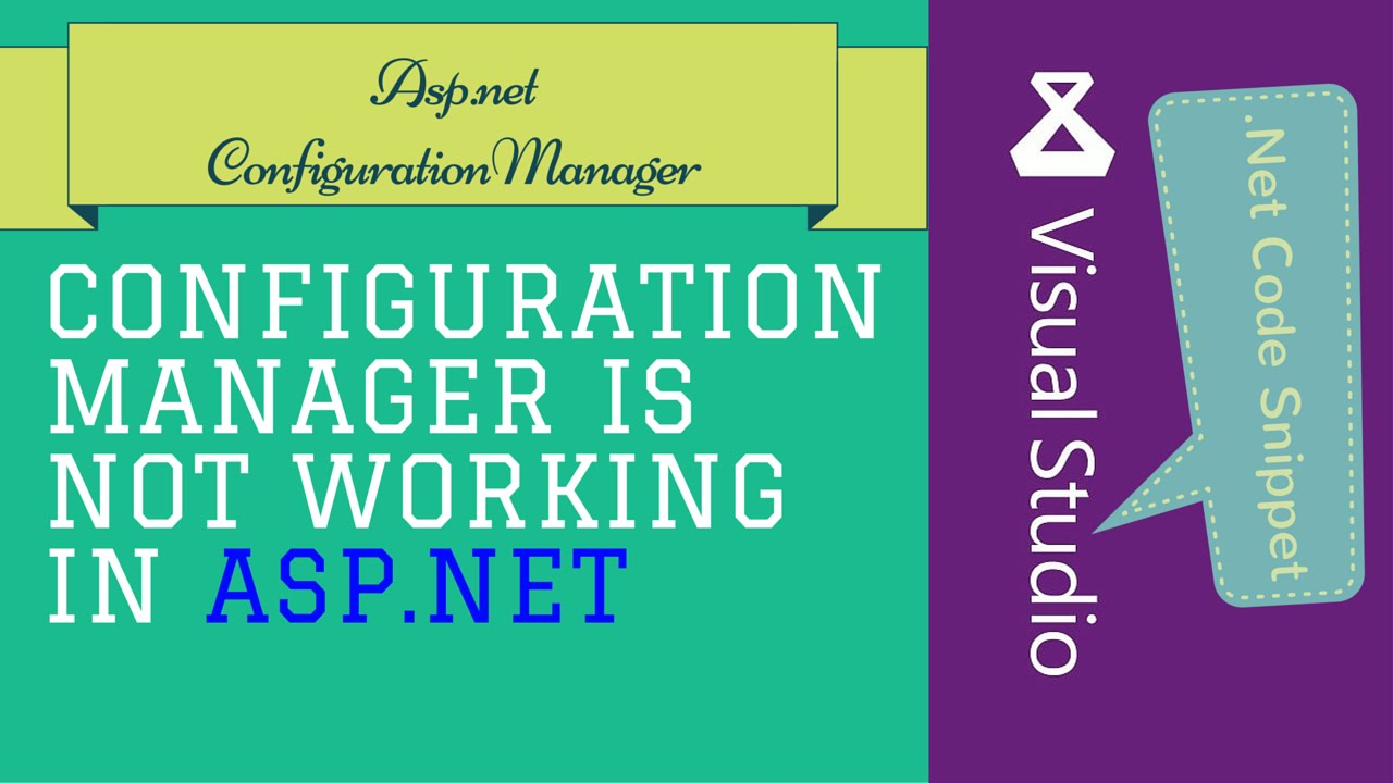ConfigurationManager not Working in asp net