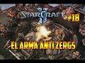 STARCRAFT 2 - EL ARMA ANTI ZERGS - CAMPAÑA HEART OF THE SWARM - GAMEPLAY ESPAÑOL