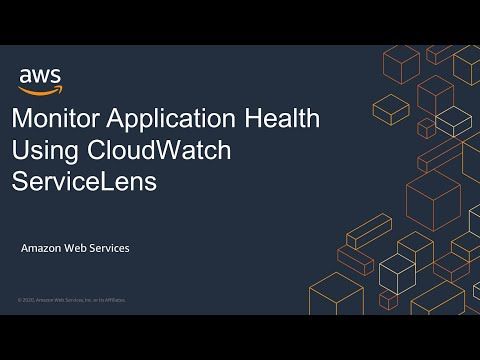 Monitor Application Health Using CloudWatch ServiceLens