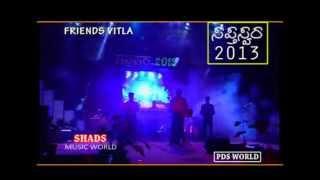 Saptha Swara 2013 .... FRIENDS VITLA......  1 PART