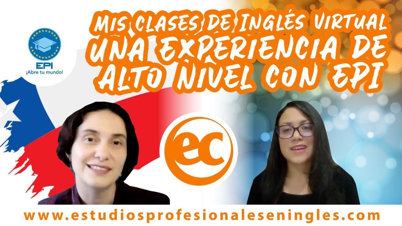 Mis clases de Inglés Virtual ¡Una Experiencia de Alto Nivel con EPI!