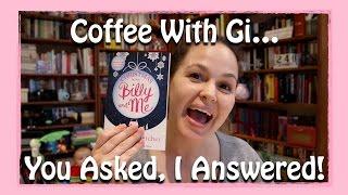 Coffee With Gi - You Asked, I Answered!