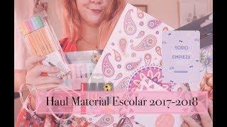 SUPER HAUL MATERIAL ESCOLAR ✐ VUELTA A CLASE 2017-2018 📚 Littleehelen