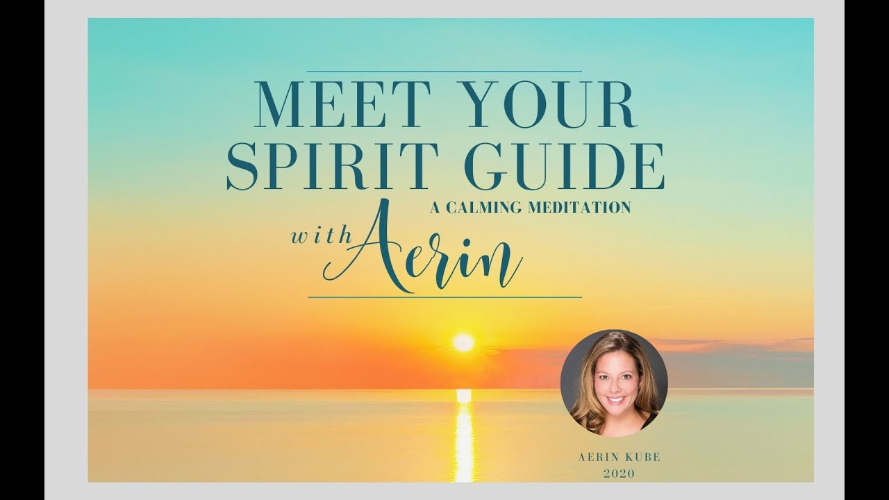 Meet Your Guide Meditation with Aerin