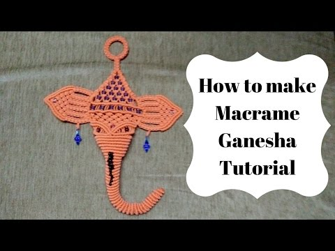 How to make macrame ganesha    Full Video step by step   Macrame Art