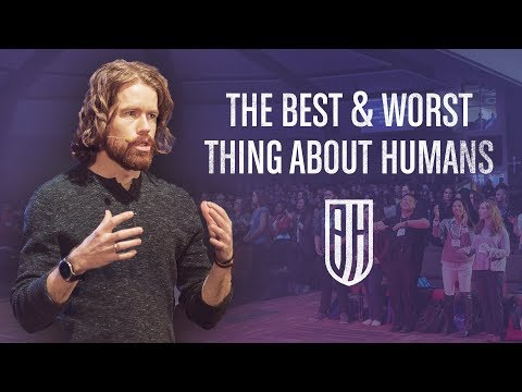 The Best and Worst Thing About Humans