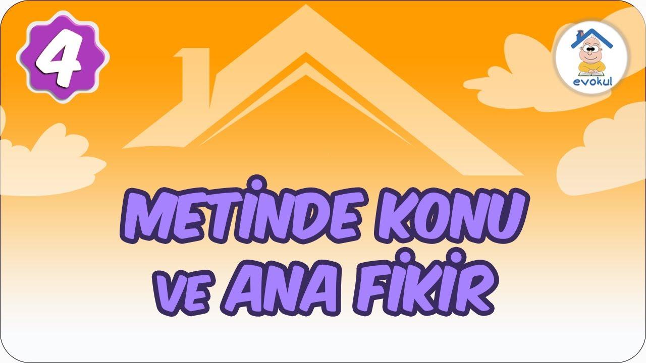 METNİN KONUSU/ANA FİKRİ/ANA DUYGUSU - 4.SINIF TÜRKÇE - EĞİTİM TOKAT TV