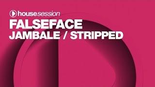 Falseface - Stripped (Original Mix)