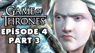Game of Thrones - Telltale Games - Episode 4: Sons of Winter - Gameplay Walkthrough Part 3