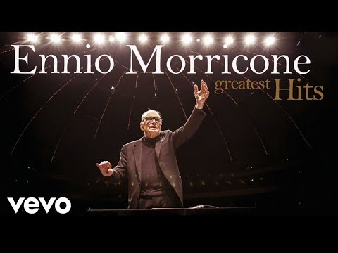 Ennio Morricone - The Best of Ennio Morricone - Greatest Hits (HD Audio)