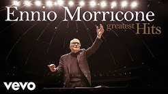 Ennio Morricone - The Best of Ennio Morricone - Greatest Hits (HD Audio)