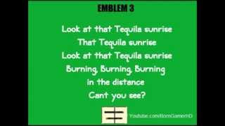 Emblem 3 - Tequila Sunrise Lyrics