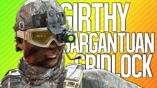 GIRTHY GARGANTUAN GRIDLOCK | Rainbow Six Siege