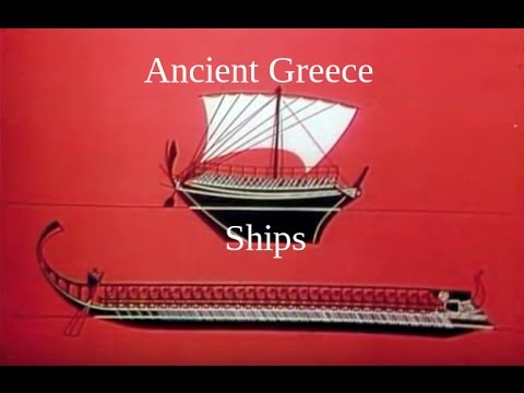 Ancient Greece: Ships for Trade and Naval Warfare  (478 - 336 BC)
