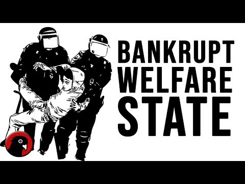 The Bankrupt Welfare State: Coming Turmoil of the 2020's