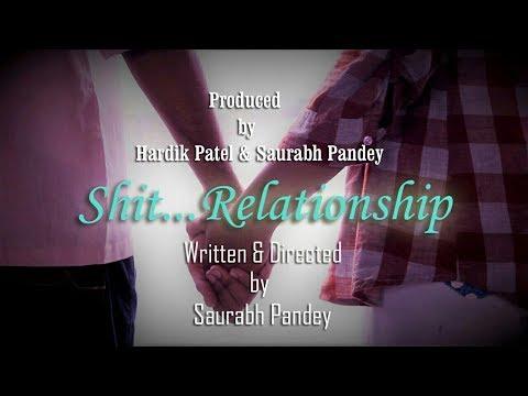 Hindi Short Film | Shit...Relationship |