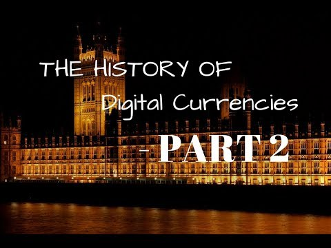 The History Of Digital Currency - Part 2
