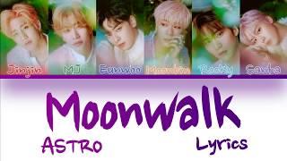 "ASTRO (아스트로)- ""Moonwalk"" Color Coded Lyrics Han/Rom/Eng"
