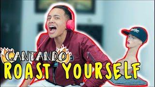 CANTANDO ROAST YOURSELF SIN ESCUCHARME - Cristhian Romero
