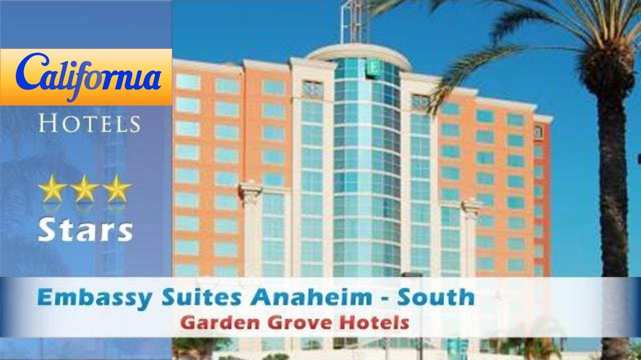 Embassy Suites Anaheim - South, Garden Grove Hotels - California ...