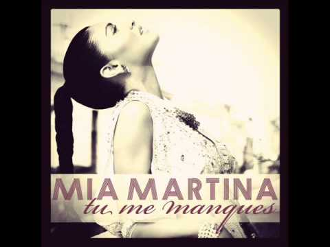 Mia Martina - Tu me manques (Missing You) (2012)