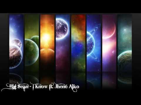 Big Sean - I Know ft. Jhené Aiko - Nightcore