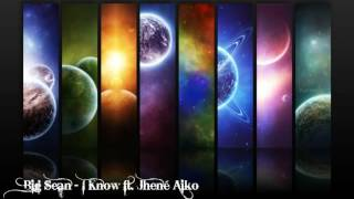 Big Sean I Know ft. Jhené Aiko Nightcore