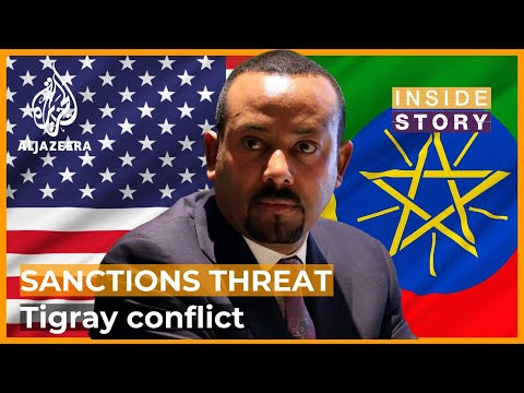 Will sanctions threat end the conflict in Ethiopia's Tigray? | Inside Story