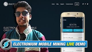 Electronium Mobile Mining - Live Demo | Get Free ETNs by entering referral code