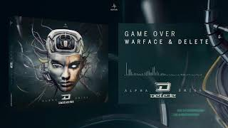 Warface & Delete - Game Over (Alpha Omega)
