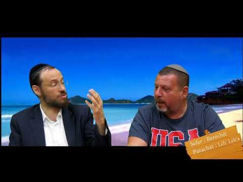Sefer Berechit : PARACHAT LEH' LEH'A (3) avec le duo Rav Brand et Fabrice