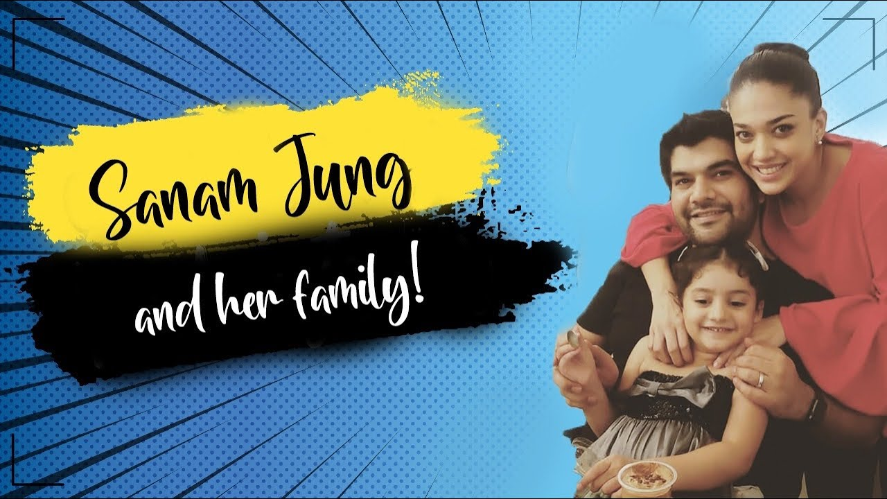 Download Sanam Jung's husband and family!