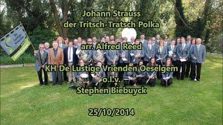 Johann Strauss arr. Alfred Reed - Tritsch Tratsch polka - KH De Lustige Vrienden Oeselgem