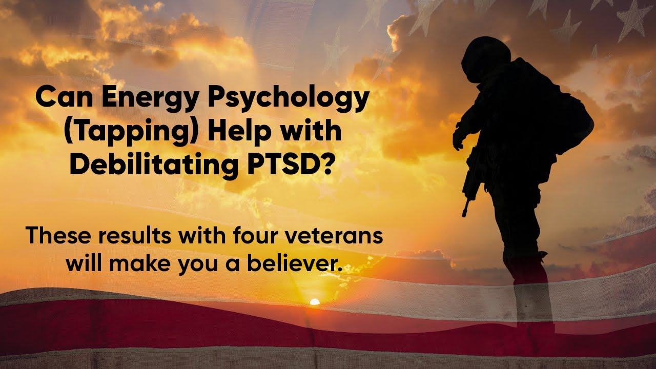 Four War Veterans Receive Energy Psychology Treatments and Get Powerful Results