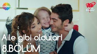 Aşk Laftan Anlamaz 8.Bölüm | Aile gibi oldular!