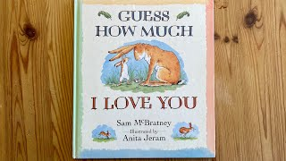 Story Time - Guess How Much I Love You by Sam McBratney read by Mrs Lee