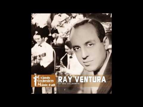 Ray Ventura et ses Collégiens - Qu'est-ce qu'on attend ?