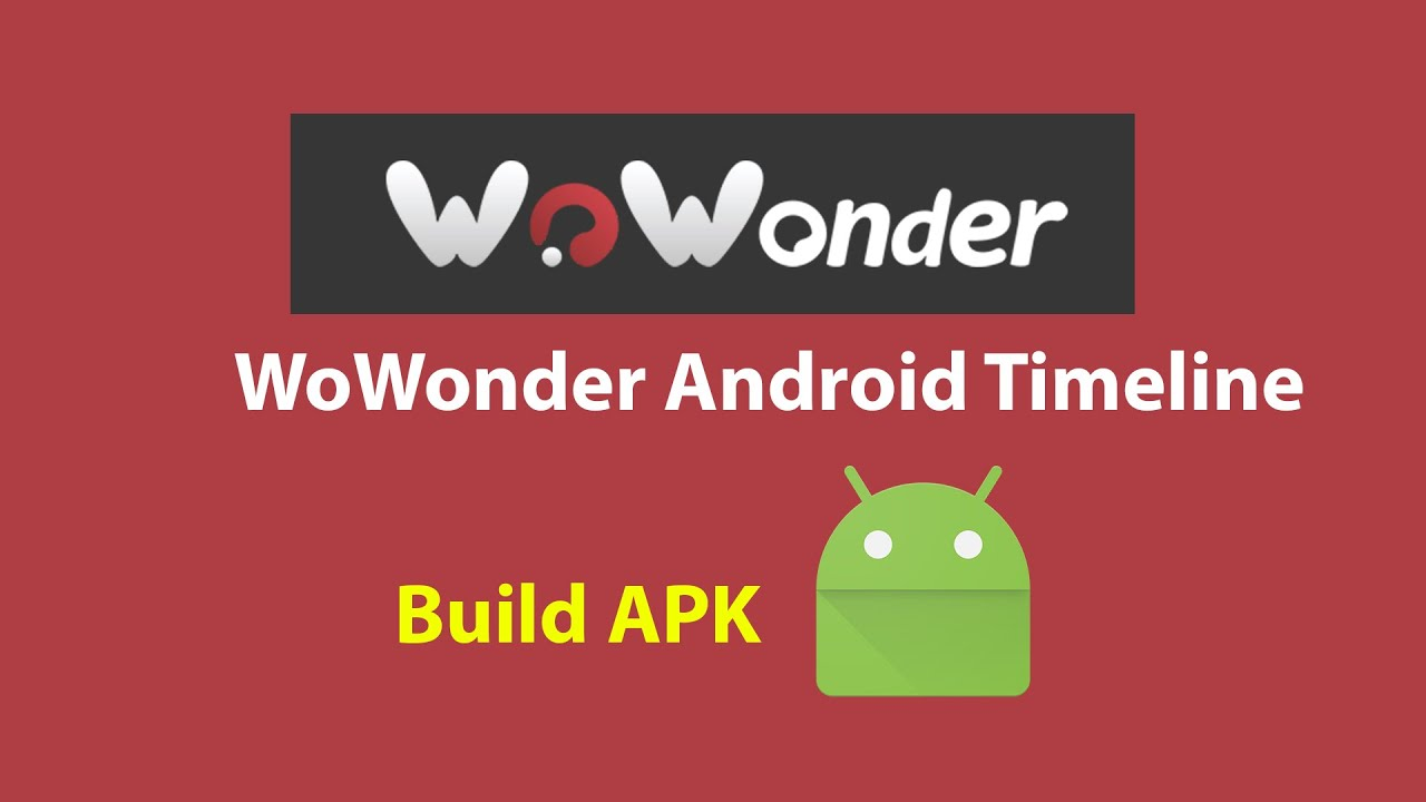 How to build wowonder timeline app apk | Mobile Native Social Timeline Applications - Riz App Studio