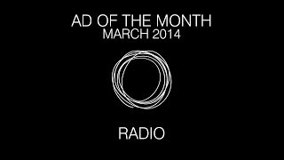 Ad of the Month (March 2014) - Radio