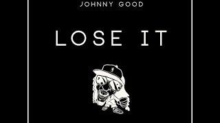 SCRVP X Johnny Good - Lose It (Original Mix) FREE DOWNLOAD