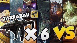 TARRABAH VS ALL RAID BOSSES Destiny 2