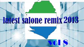 (SIERRA LEONE MUSIC 2013)  PARTY MIX 2013 VOLUME 8 BY DJ MED