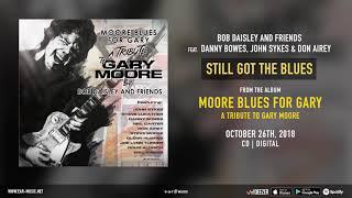 John Sykes - Still Got The Blues - Bob Daisley and Friends feat. Danny Bowes & Don Airey