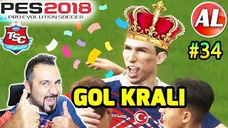 GOL KRALINA SELAM DURUN! | PES 2018 TANTUNİSPOR ANALİG #34