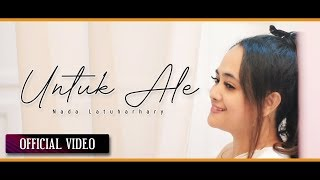 NADA LATUHARHARY - Untuk Ale (Official Video & Subtitle Lyric)