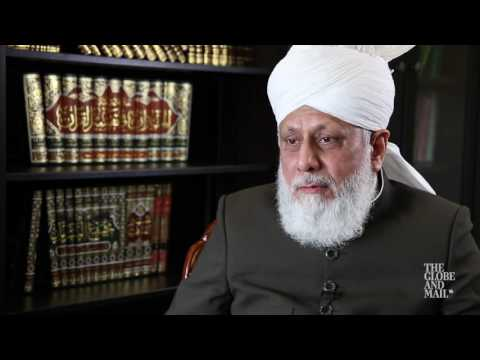 The Globe and Mail interviews the leader of the world's Ahmadiyya Muslim community